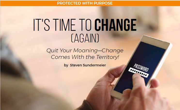 It's Time To Change [Again] – Quit Your Moaning-Change Comes With the Territory!