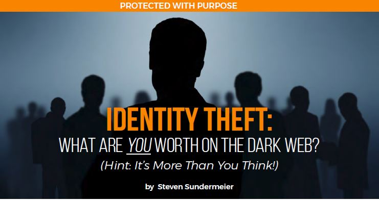 IDENTITY THEFT: What Are YOU Worth On The Dark Web?